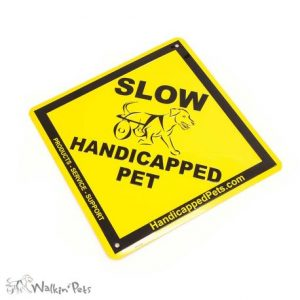 Slow Pet Sign